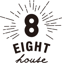 EIGHT HOUSE
